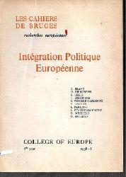 Brann,B.+H.Brugmans+R.Celli+weitere  Integration Politique Europeenne