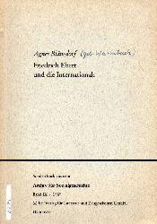 Blänsdorf,Agnes  Friedrich Ebert und die Internationale