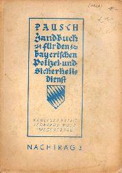 Pausch,W.  Handbuch für den Bayerischen Polizei- und Sicherheitsdienst.Nachtrag 3