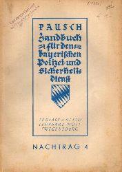 Pausch,W.  Handbuch für den Bayerischen Polizei- und Sicherheitsdienst