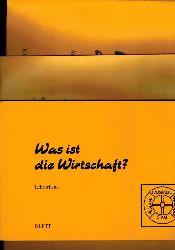 Kösel.Edmund und Peter Schwab (Hsg.)  Was ist die Wirtschaft ?