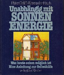 Gräff,Pitter+Alexander Rauh  Unabhängig mit Sonnenenergie