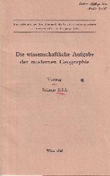 Sölch,Johann  Die wissenschaftliche Aufgabe der modernen Geographie