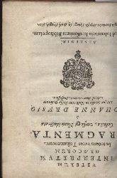 Drusius,Johanne  Fragmenta Veterum Interpretum Graecorum in totum vetus Testamentum
