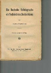 Von einem Deutschen  Die deutsche Schulsprache ein Todfeind des Deutschtums