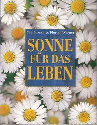 Bosmans,Phil und Florian Werner  Sonne für das Leben