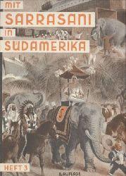 Sarrasani Mappe  Hefte 1-7 (Europas grösster Zirkus)