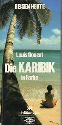 Doucet,Louis  Die Karibik in Farbe