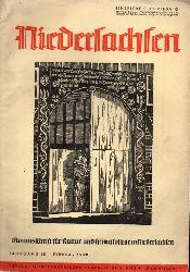 Niedersachsen Monatsschrift für Kultur-  Niedersachsen 45.Jahrgang 1940 Heft Februar