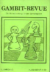 Gambit-Revue  Gambit-Revue 1.Jahrgang Ausgabe Nr. 1/89