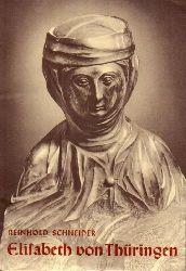 Schneider,Reinhard  Elisabeth von Thüringen 1207-1231