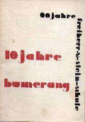 Der Bumerang  10 Jahre bumerang - 60 Jahre Freiherr-vom-Stein-Schule