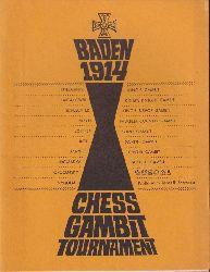 Schroeder,James R.  Baden 1914 Chess Gambit Tournament