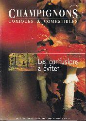 Chavant,Louis  Champignons Toxiques &  comestibles