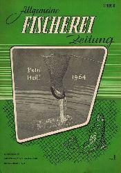 Allgemeine Fischerei-Zeitung  Allgemeine Fischerei-Zeitung 89.Jahrgang 1964 (Heft 7 fehlt) 23 Hefte