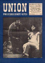 Union Pressedienst (UPD)  Union Pressedienst (UPD) 20.Jahrgang 1970 Heft 3 (1 Heft)