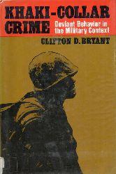 Bryant, Clifton D.  Khaki-Collar Crime