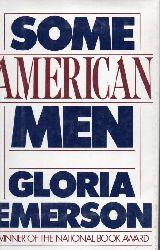 Emerson, Gloria  Some American men