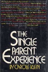 Klein, Carole  The single parent Experience