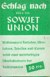 Bibliographisches Institut (Hsg.)  Schlag nach über die Sowjetunion