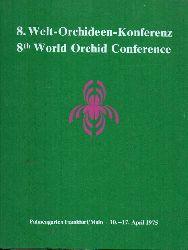 Deutsche Orchideen Gesellschaft e.V. (Hsg.)  Tagungsbericht der 8. Welt-Orchideen-Konferenz