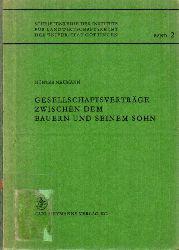 Neumann,Günter  Gesellschaftsverträge zwischen dem Bauern und seinem Sohn