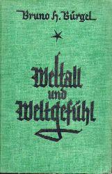Bürgel,Bruno H.  Weltall und Weltgefühl