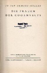 Ammers-Küller,Jo van  Die Frauen der Coornvelts