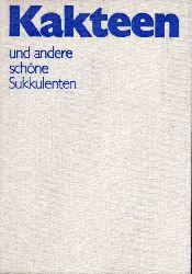 Grunert,Christian+Georg Viedt+Hans-G.Kaufmann  Kakteen und andere schöne Sukkulenten