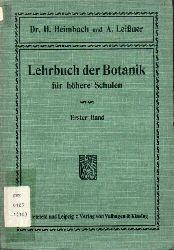 Heimbach,H.+A.Leißner  Lehrbuch der Botanik für höhere Schulen I.Band