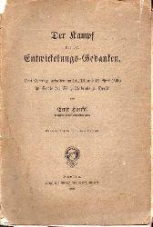 Haeckel,Ernst  Der Kampf um den Entwickelungs-Gedanken.Drei Vorträge