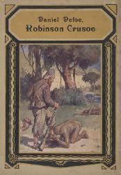 Defoe,Daniel  Robinson Crusoe