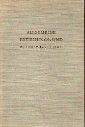 Abb,Edmund  Lehrbuch der allgemeinen Erziehungs-u.Bildungslehre