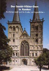 Propsteigemeinde St. Viktor Xanten (Hsg.)  Der Sankt-Viktor-Dom in Xanten