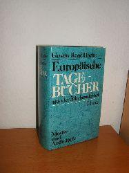 Hocke, Gustav René,  Europäische Tagebücher aus vier Jahrhunderten. Motive und Anthologie,
