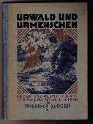 """Burger , Friedrich   """" Urwald und Urmenschen """""""