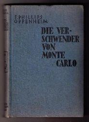 """Oppenheim , Phillips  """" Die Verschwender von Monte Carlo"""""""
