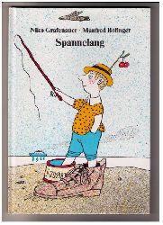 "Grafenauer , Niko - Bofinger , Manfred  "" Spannelang  """