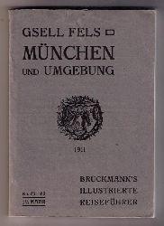 """Fels , Gsell  """" München und seine Umgebung """""""