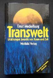 Meckelburg , Ernst    Transwelt - Erfahrungen jenseits von Raum und Zeit