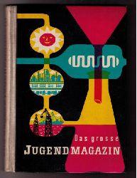 Hrsg. Wetzstein , Hans - Peter   Das große Jugendmagazin (DDR)