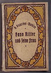 """Courths - Mahler , Hedwig  ( Courths-Mahler  )  """" Hans Ritter und seine Frau  """""""