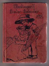 """Hrsg. Dehmel , Paula   """" Meidinger `s  - Kinderkalender   1918  """""""