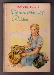 """Trott , Magda -  Erbert,Albert  """" Pommerle   auf Reisen  """""""