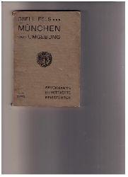 Fels , Gsell   München und seine Umgebung