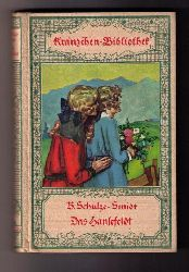 Bernhardine Schulze - Smidt    Das   Hansefeldt