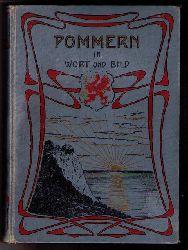 Hrg . Pestalozziverein der Provinz  Pommern   Pommern in Wort und Bild