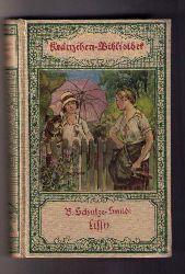 Bernhardine Schulze - Schmidt   Lissy