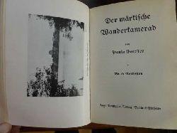 """Foerster , Paula  """" Der Märkische Wanderkamerad   Bände 1 - 6 ( vollständig ) in einem Band """""""