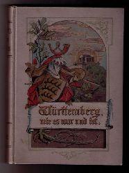 """Hrsg. Weitbrecht, Carl - Federer , A.  """" Württemberg wie es war und ist   Band 4  """""""